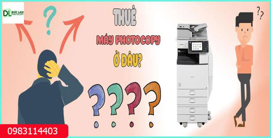 Thuê máy photocopy tại Đức Lan được đổi máy khi không hài lòng