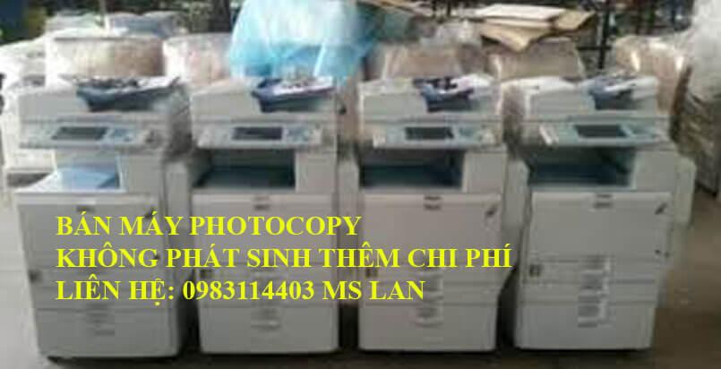 Bán máy photocopy tại TPHCM không phát sinh thêm bất kỳ chi phí nào khác