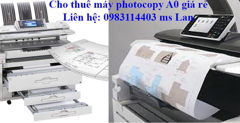 Cho thuê máy photocopy Ricoh A0