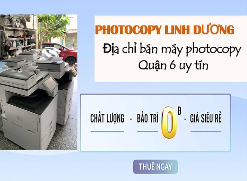Bán máy photocopy quận 6 miễn phí lắp đặt